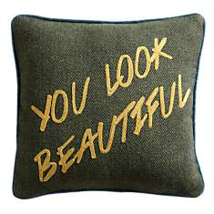 Coussin You Look Beautiful LOUNGE  FABRI...