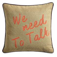 Coussin We Need To Talk LOUNGE FABRICS