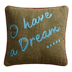 Coussin I Have A Dream LOUNGE FABRICS