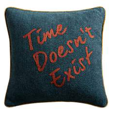 Coussin Time Doesn't Exist LOUNGE  FABRI...