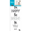 Sticker mural Be happy, Be bright, Be you